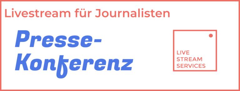 Pressekonferenz Livestream für Ihr Unternehmen