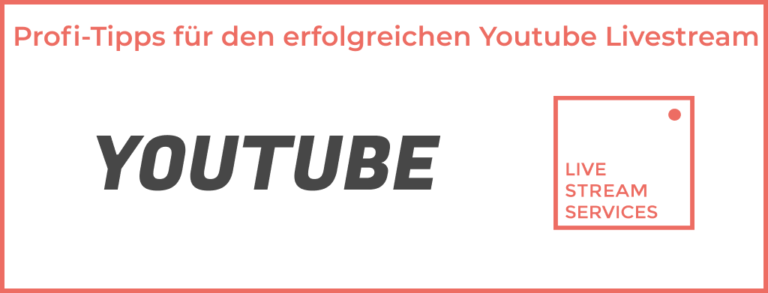 Youtube Livestream Tipps