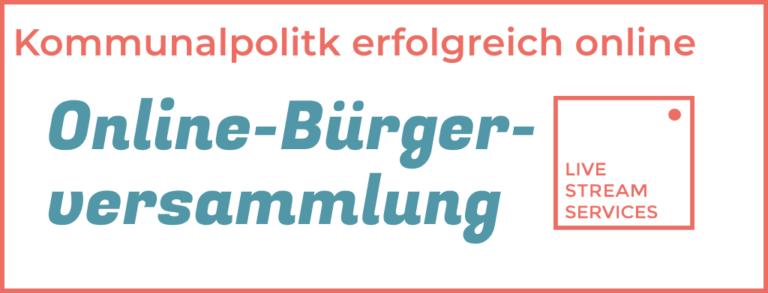 Livestream der Online Bürgerversammlung für jede Gemeinde in Bayern