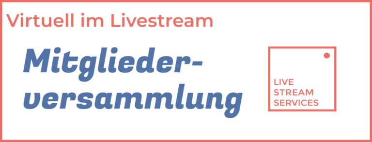 Mitgliederversammlung Livestream